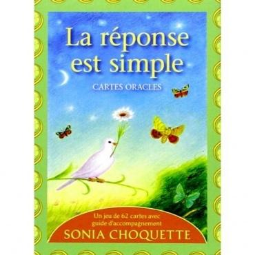 La réponse est simple - cartes Oracles Sonia Choquette