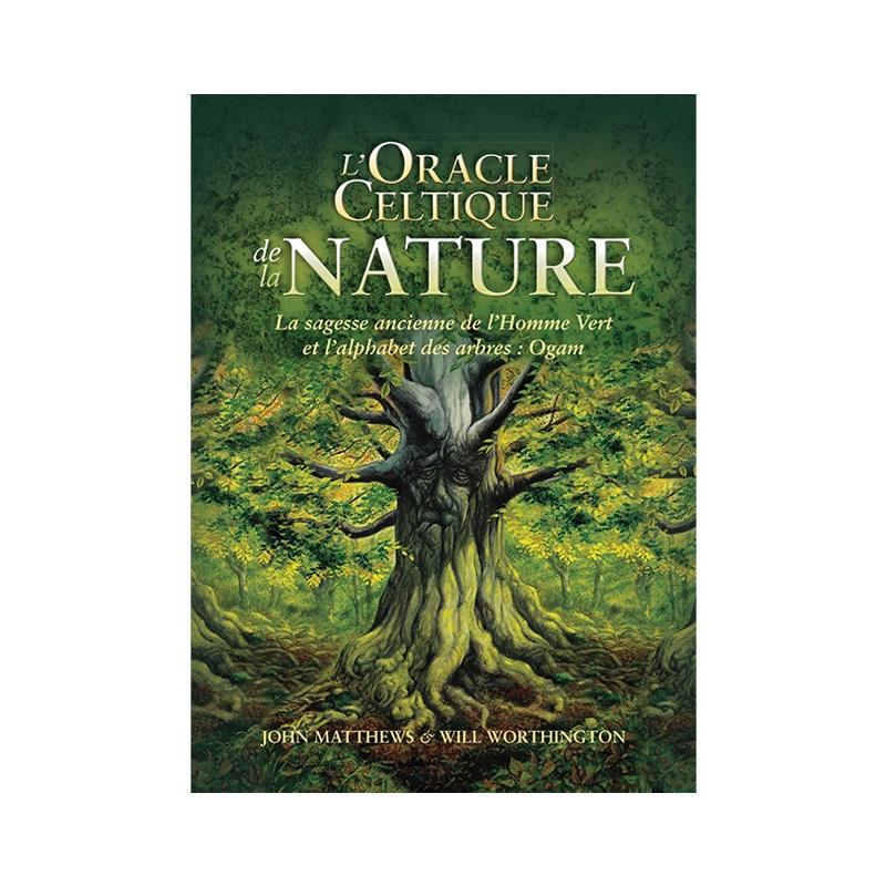 L'oracle celtique de la Nature John Matthews et Will Worthington