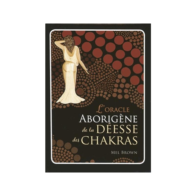 L'Oracle Aborigène de la Déesse des Chakras